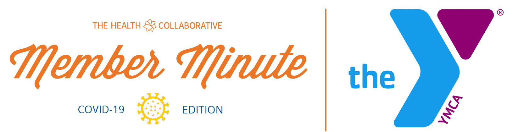 Member Minute: COVID-19 Edition – YMCA