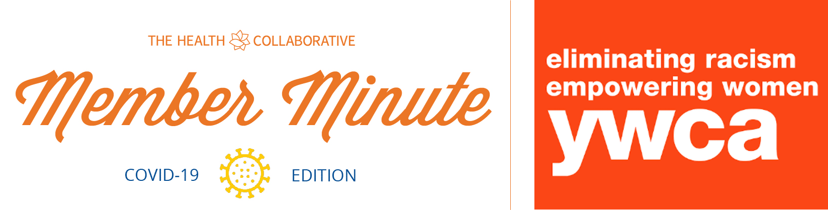 Member Minute: COVID-19 Edition – YWCA