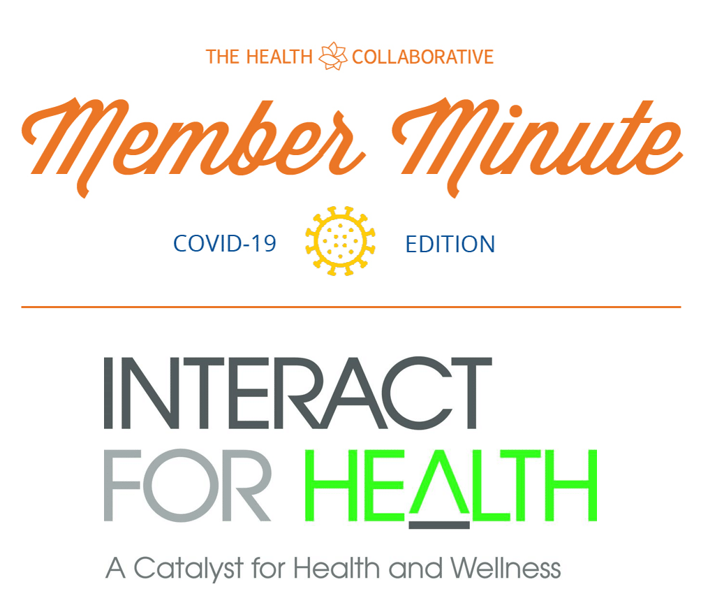 Member Minute with Interact For Health: Equity and Engagement During a Crisis